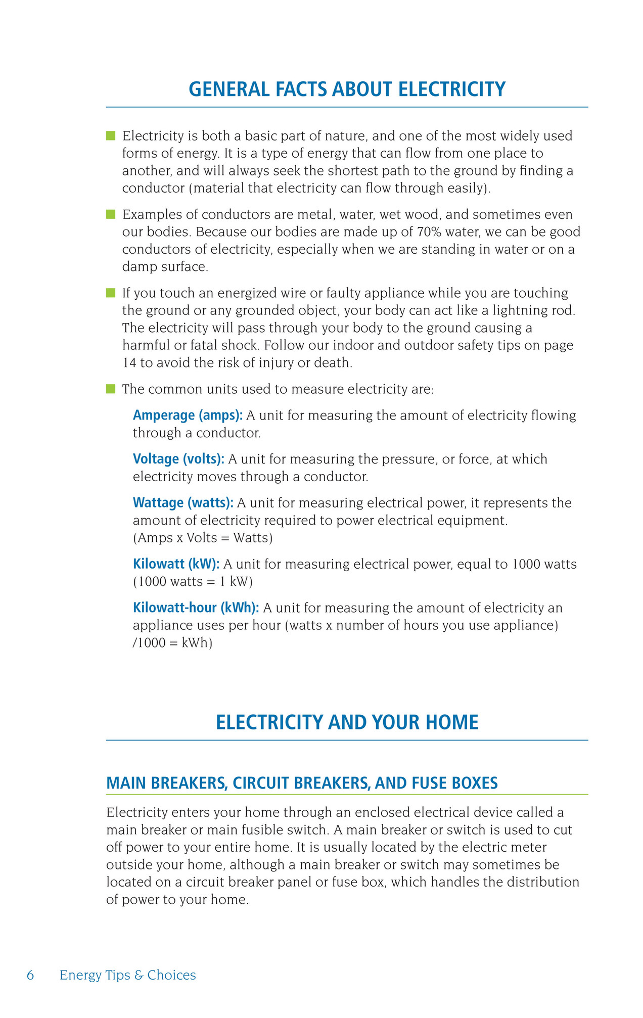 Maui Electric Energy Tips Choices Page 6 7 General Fuse Boxes Circuit Breakers And Are Safety Devices Built Into Your Electrical System Which Limit The Amount Of Current A Will Carry